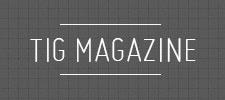 TIG Magazine
